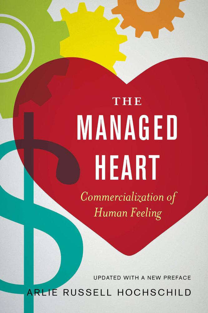 Arlie Russell Hochschild, The Managed Heart