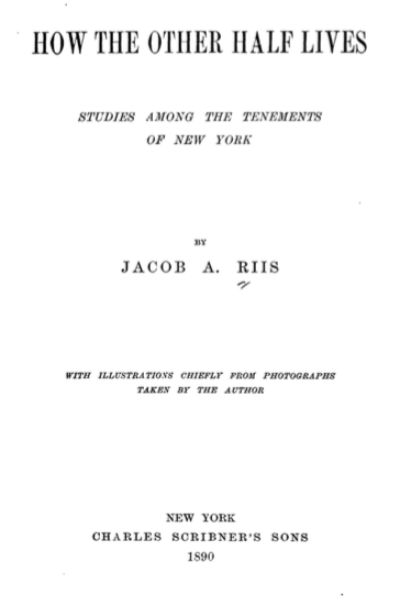 Jacob Riis, title page to How the Other Half Lives