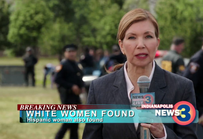 "Photo of news anchor; chyron reads ""WHITE WOMEN FOUND. Hispanic woman also found."""